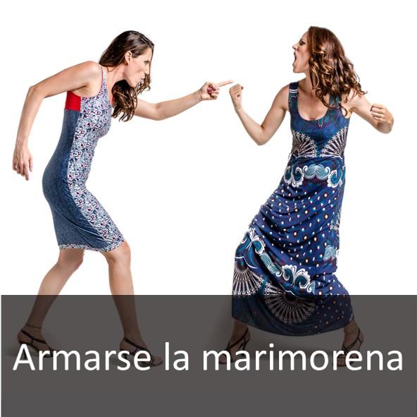 ARMARSE LA MARIMORENA